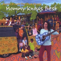 JEANIE B. & THE JELLY BEANS - MOMMY KNOWS BEST