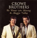 Crowe Brothers - Winds Are Blowing