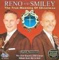 Reno & Smiley - True Meaning of Christmas
