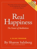 Real Happiness: The Power of Meditation: A 28-Day Program