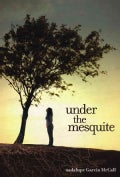Under the Mesquite (Hardcover)
