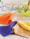 More Than a Dozen Dishcloths: Knitting (Paperback)