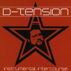 D-TENSION - INSTRUMENTAL INTERCOURSE