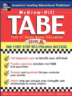 Mcgraw-hill's Tabe: Test of Adult Basic Education, Level a : the First Step to Lifelong Success (Paperback)
