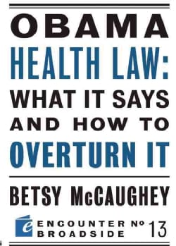 Obama Health Law: What It Says and How to Overturn It (Paperback)