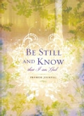 Be Still and Know: That I Am God (Notebook / blank book)