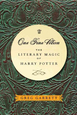 One Fine Potion: The Literary Magic of Harry Potter (Paperback)