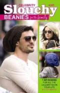 Knit Celebrity Slouchy Beanies for Family (Paperback)
