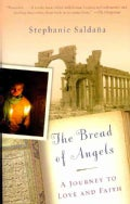 The Bread of Angels: A Journey to Love and Faith (Paperback)