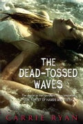 The Dead-Tossed Waves (Paperback)