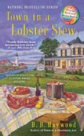 Town in a Lobster Stew (Paperback)