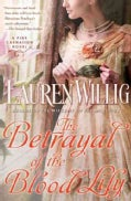 The Betrayal of the Blood Lily (Paperback)