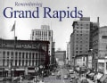 Remembering Grand Rapids (Paperback)