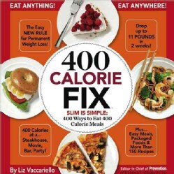 400 Calorie Fix: The Easy New Rule for Permanent Weight Loss! (Hardcover)