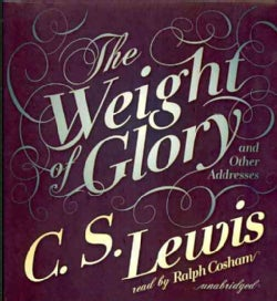 The Weight of Glory and Other Addresses (CD-Audio)