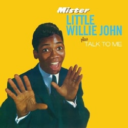 Little Willie John - Mister Little Willie John/Talk To Me