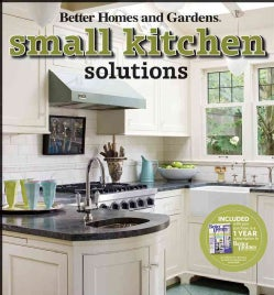 Better Homes and Gardens Small Kitchen Solutions (Paperback)