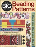 The Big Book of Beading Patterns: For Peyote Stitch, Right Angle Weave, Square Stitch, Brick Stitch, Herringbone,... (Paperback)
