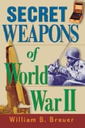 Secret Weapons of World War II (Paperback)