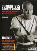 Combatives For Street Survival V.1: Index Positions, The Guard And Combative Strikes (DVD)