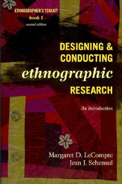 Designing & Conducting Ethnographic Research: An Introduction (Paperback)