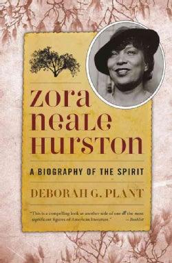 Zora Neale Hurston: A Biography of the Spirit (Paperback)