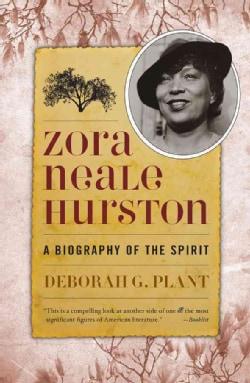 Zora Neale Hurston: A Biography of the Spirit (Paperback)