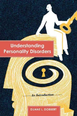 Understanding Personality Disorders: An Introduction (Paperback)