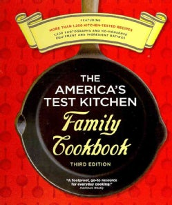 The America's Test Kitchen Family Cookbook (Spiral bound)
