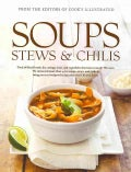 Soups, Stews & Chilis: A Best Recipe Classic (Hardcover)