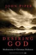 Desiring God: Meditations of a Christian Hedonist (Paperback)