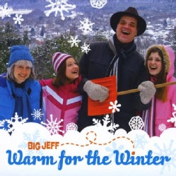 BIG JEFF - WARM FOR THE WINTER