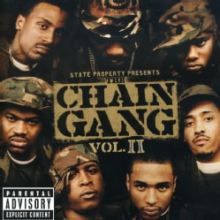 State Property - State Property:The Chain Gang Vol 2 (Parental Advisory)