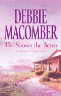 The Sooner the Better (Paperback)