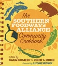 The Southern Foodways Alliance Community Cookbook (Spiral bound)