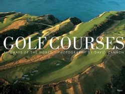 Golf Courses: Fairways of the World (Hardcover)