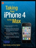 Taking Your iPhone 4 to the Max (Paperback)