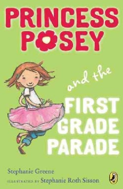 Princess Posey and the First Grade Parade (Paperback)