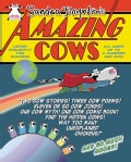 Amazing Cows: Udder Absurdity for Children (Paperback)