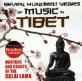 Various - Seven-Hundred Years of Music in Tibet