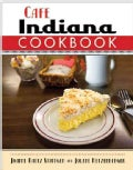 Cafe Indiana Cookbook (Paperback)