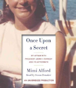 Once upon a Secret: My Affair With President John F. Kennedy and Its Aftermath (CD-Audio)
