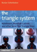 The Triangle System: Noteboom, Marshall Gambit and Other Semi-Slav Triangle Lines (Paperback)