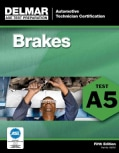 Delmar's (ASE) Test Preparation: Brakes Test 5, Automobile Technician Certification (Paperback)