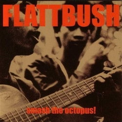 Flattbush - Smash the Octopus