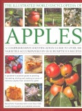 The Illustrated World Encyclopedia of Apples: A Comprehensive Identification Guide to Over 400 Varieties Accompan... (Hardcover)