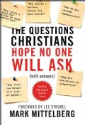 The Questions Christians Hope No One Will Ask: With Answers (Paperback)