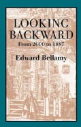 Looking Backward: From 2000 to 1887 (Paperback)