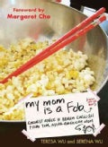 My Mom Is a Fob: Earnest Advice in Broken English from Your Asian-American Mom (Paperback)