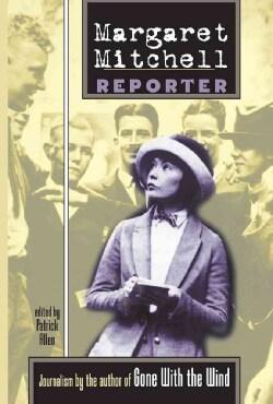 Margaret Mitchell: Reporter (Paperback)